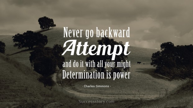 never go backward
