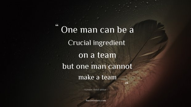 One man can be a crucial ingredient on a team