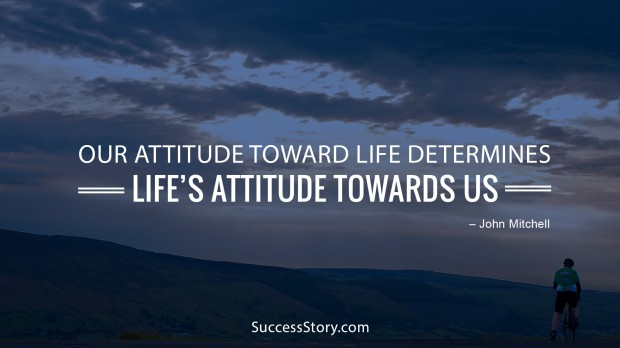our attitude toward
