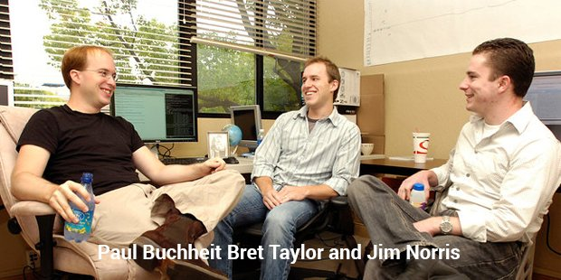 paul buchheit bret taylor and jim norris