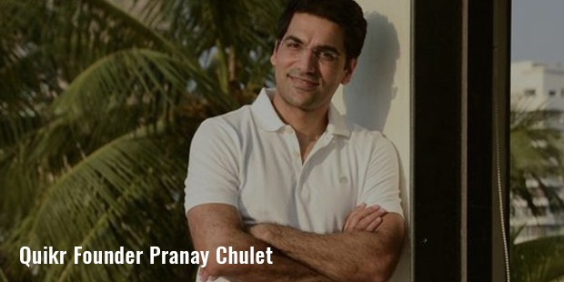 quikr founder pranay chulet