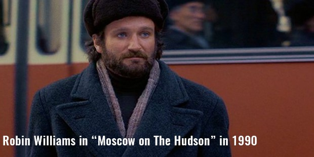 "robin williams in ""moscow on the hudson"" in 1990"