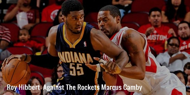 roy hibbert  against the rockets marcus camby