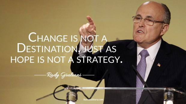 rudy guiliani on change