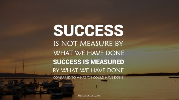 SUCCESS is not measure