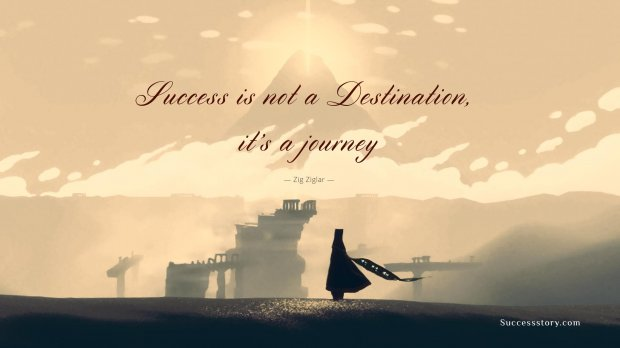 Success is not a destination