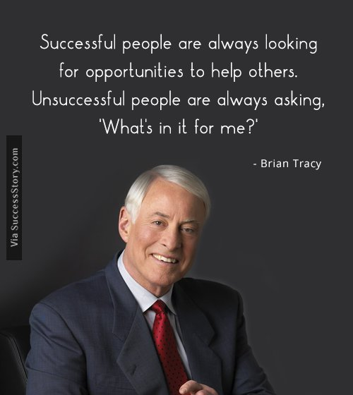 Successful people are always looking for