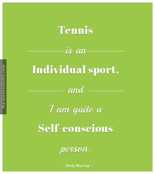 Tennis is an individual sport