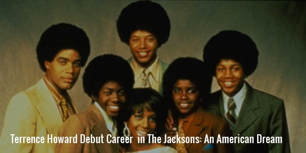 terrence howard debut career  in the jacksons an american dream