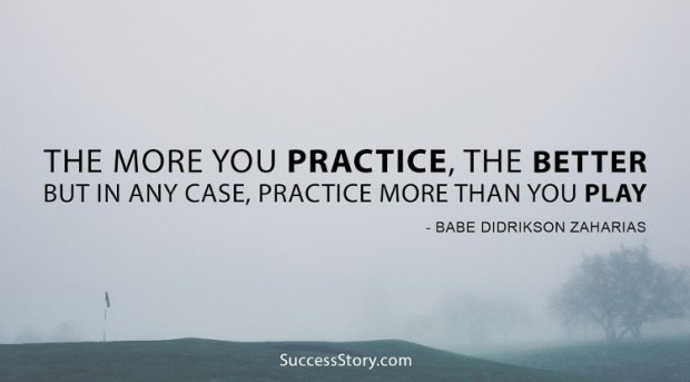 the more you practise