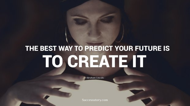 The best way to predict your