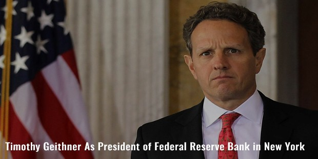 timothy geithner as president of federal reserve bank in new york