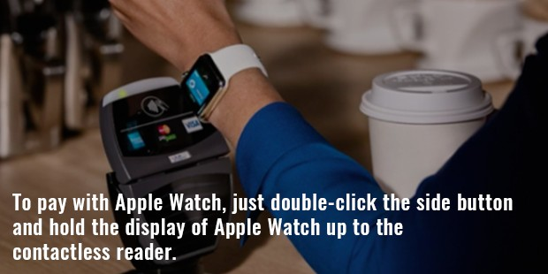 to pay with apple watch, just double click the side button