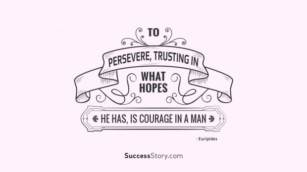 to persevere,