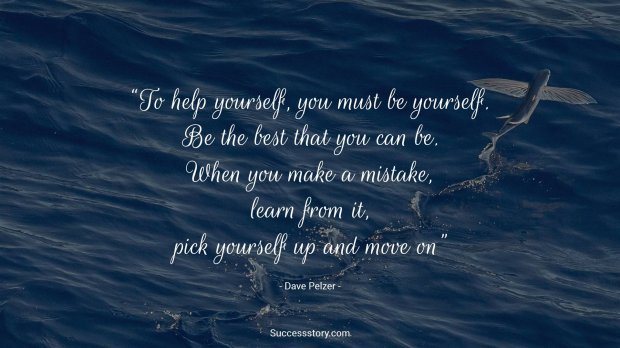 To help yourself, you must be yourself