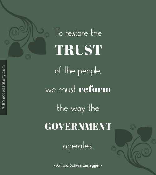 To restore the trust of the people