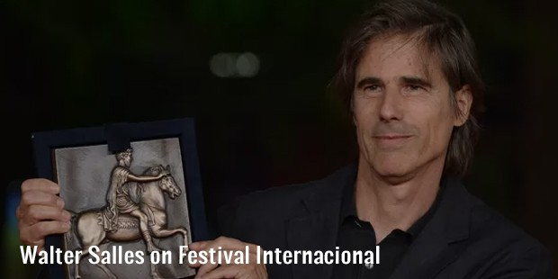 walter salles on festival internacional