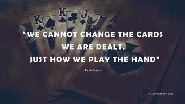 We cannot change the cards we