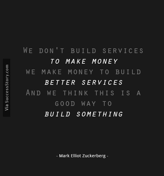 We dont build services to make money