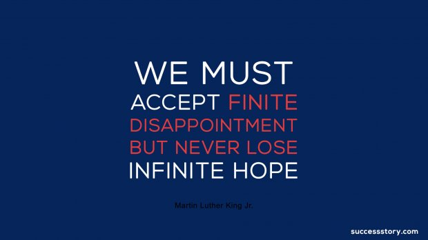 We must accept finite disappointment