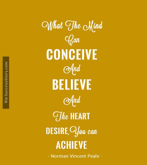 What the mind can conceive and believe