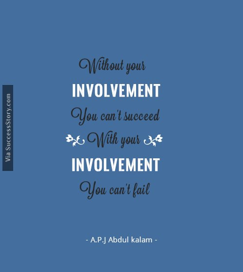 Without your involvement