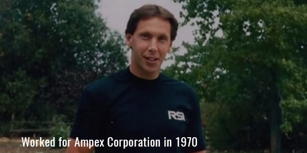Worked for Ampex Corporation in 1970