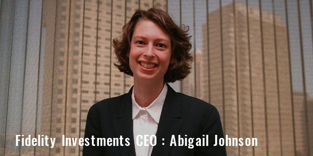 abigail johnson ceo fidelity investments