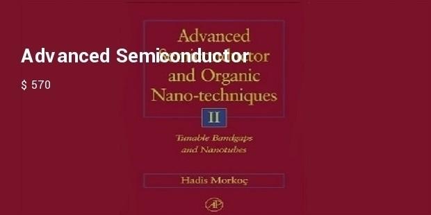 advanced semi conductors and organic nano techniques