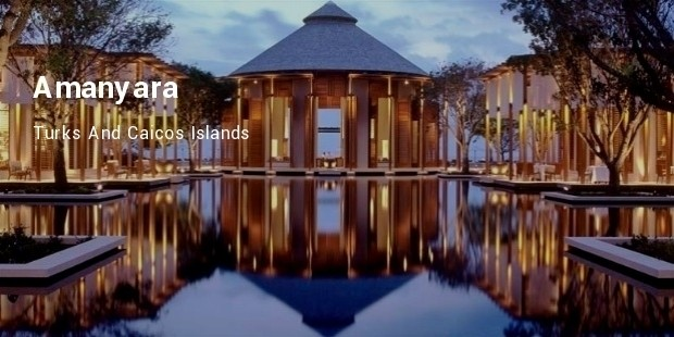 amanyara, turks and caicos islands