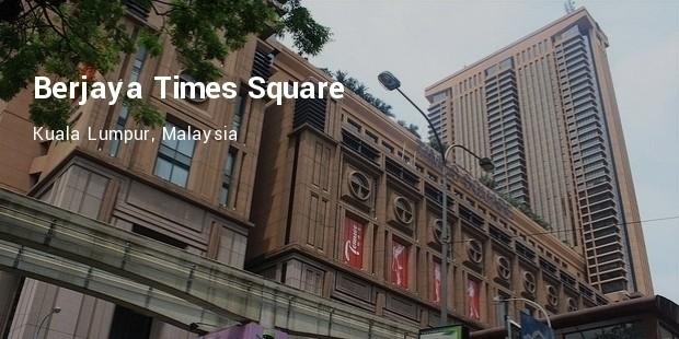 berjaya times square  kuala lumpur, malaysia