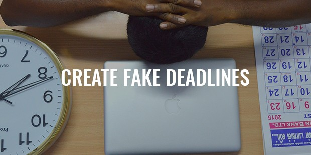 Fake deadlines