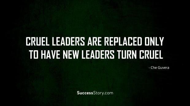 cruel leaders