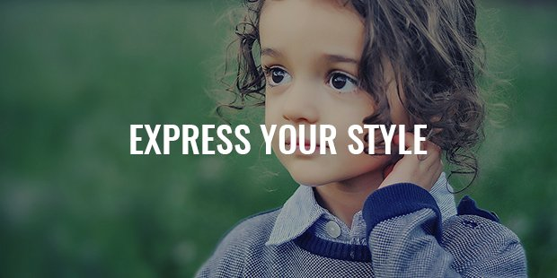 Express Your True Style