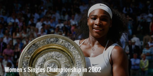 fourth wimbledon women s singles championship in 2002