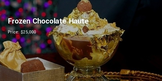 frozen chocolate haute   $25,000