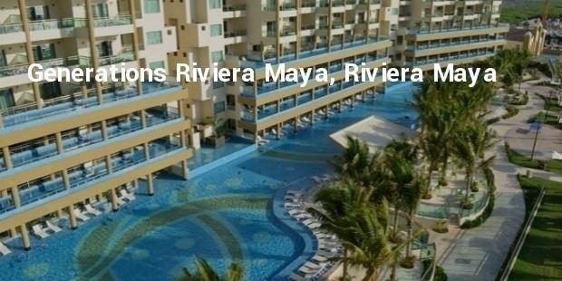 generations riviera maya, riviera maya