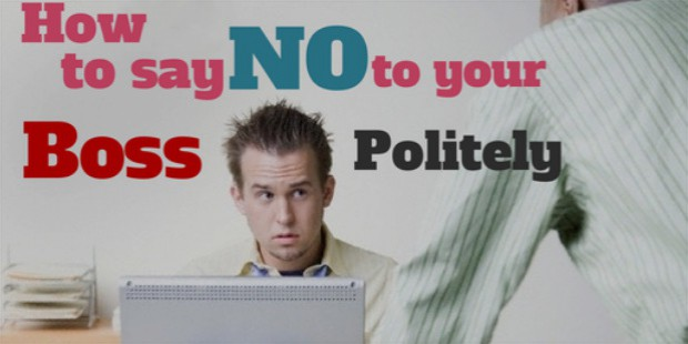 how to say no to your boss politely