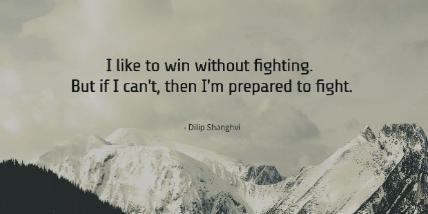 i like to win without fighting