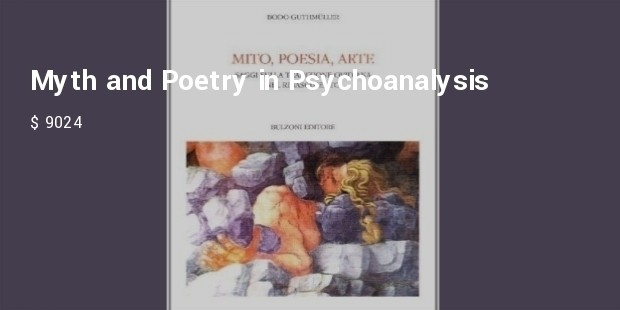 myth and poetry in psychoanalysis