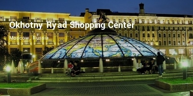 okhotny ryad shopping center
