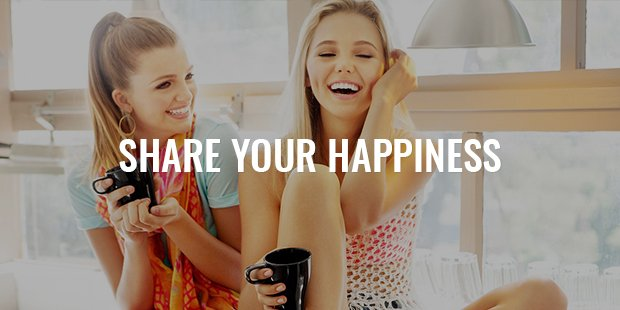Share! Share your happiness