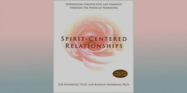 spirit centered relationships