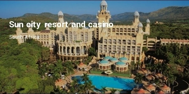 sun city resort and casino  south africa