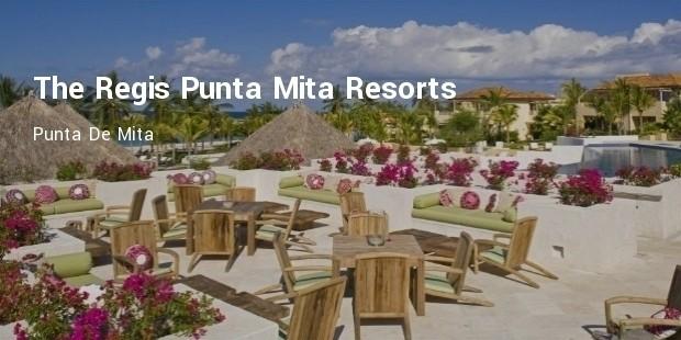 the regis punta mita resorts, punta de mita