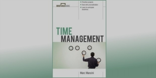 time management by mark mancini