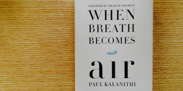 when breath becomes air paul kalanithi 1