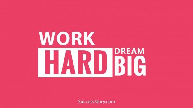 work hard dream