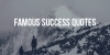 Famous Success Quotes Part 7 (61 - 70)