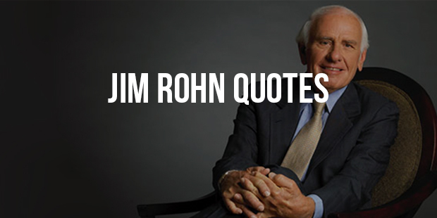 Most Famous Quotes From Motivational Speaker Jim Rohn